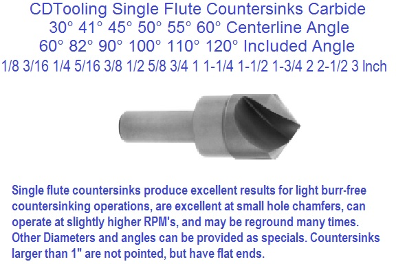 1 Flute Countersinks Carbide