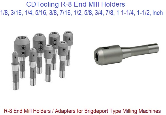 End Mill Holders with R-8 Shank