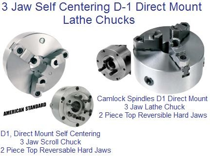 Lathe Chuck: 3 Jaw D-1 Direct Mount Self Centering Camlock 3 to 15