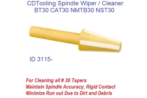 30 Spindle Wiper / Cleaner BT30 CAT30 NMTB30 NST30 ID 3115-