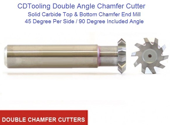 Double Angle Chamfer Cutter, Top and Bottom Angle 3/16 - 1