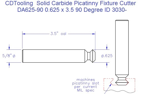 DA625-90 Solid Carbide Picatinny Fixture Cutter .625 x 3.5 90 Degree ID 3030-