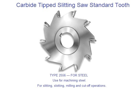 Carbide Tipped Slitting Saw Standard Tooth Use for machining steel