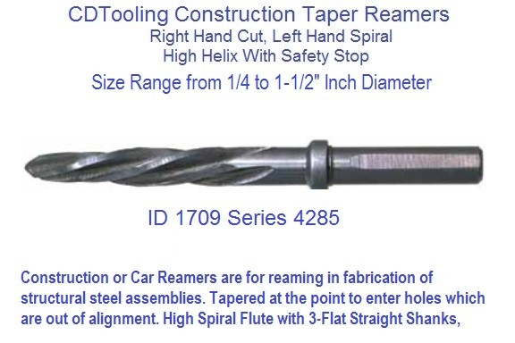Construction Reamer HSS 1/4 through 1-1/2 x 32nd Increments Inch Diameter Series 4285 ID 1709