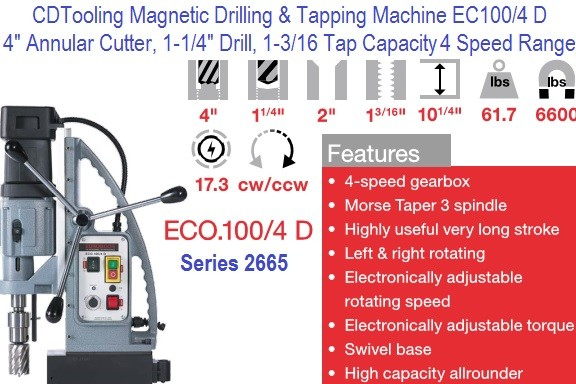 EC100/4 D Magnetic Drilling, Tapping  Machine 4 Inch Annular Cutter Capacity 4 Speed Swivel Base Series 2665