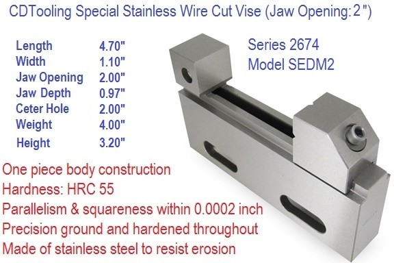 SEDM4 6.67 Inch x 4 Inch Opening EDM Stainless Steel Wire Cut Vise Series 2672