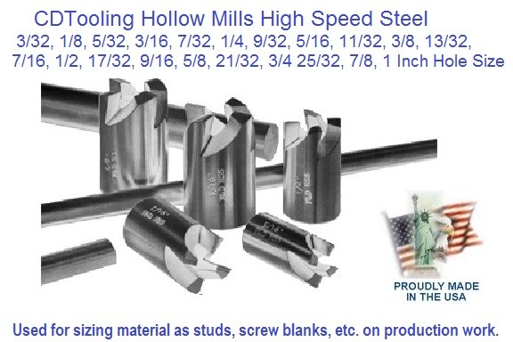 Hollow Mills, High Speed Steel 3/32 to 1 Inch Diameter, Stock Sizes ID-1003-