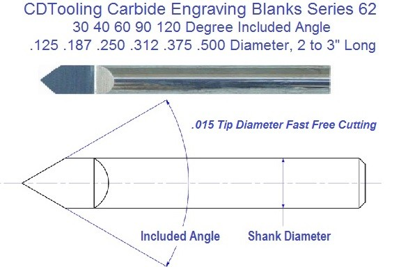 Carbide Engraving Tools .015 Point 30 40 60 90 120 Degree Point Series 62 ID 2350-