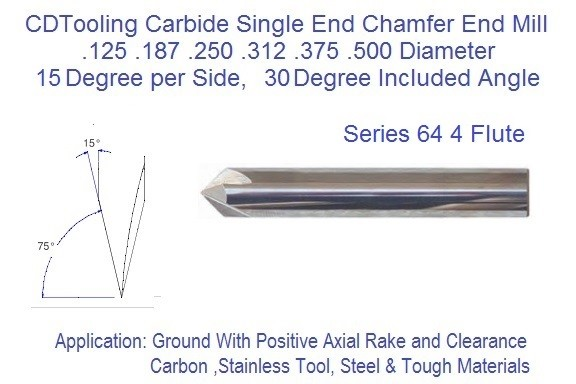 30 Degree included 15 degree per side 4 Flute Single End Carbide Chamfer Mill .125 .187 .250 .312 .375 .500 Series 64 ID 2741
