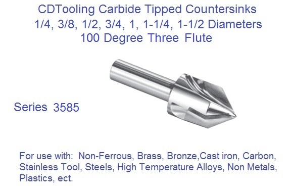 100 Degree Countersink Carbide Tipped 1/4 3/8 1/2 5/8 3/4 7/8 1 1-1/4 1-1/2, Three Flute 3585