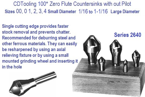 Zero Flute Countersinks 100 Degree Included Angle, Style 543 Sizes 0,1,2,3,4 Series 2640