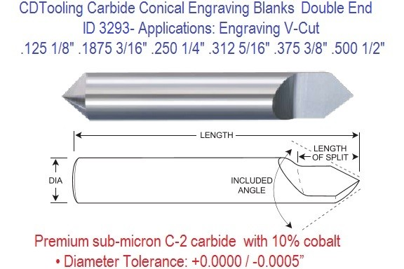 Carbide 30 Per Side 60 Included Degree Angle Conical Double End Engraving Blanks 1/8 3/16 1/4 5/16 3/8 1/2 Inch ID 3293-