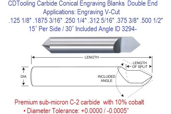 Carbide15 Per Side 30 Included Degree Angle Conical Double End Engraving Blanks 1/8 3/16 1/4 5/16 3/8 1/2 Inch ID 3294-