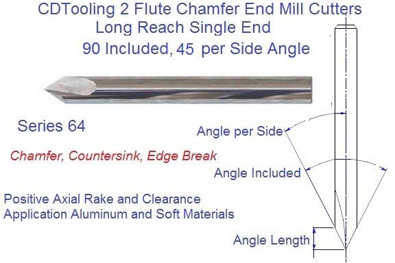 90 Degree Included, 45 degree per side 2 Flute Single End  Long Reach Carbide Chamfer Mill .187 .250 .312 .375 .500 Series 64
