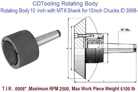 Rotating Chuck Lathe Body 10 inch with MT6 Shank for 10 inch Chucks ID 3998-3-573-106P