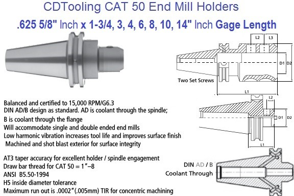 .625 5/8 CAT 50 End Mill Holder 1.75, 2.5, 4, 6, 8, 10, 14 Inch Gage Length