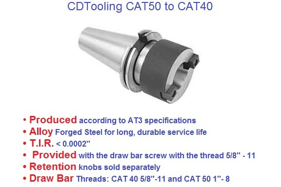 CAT40 to CAT50 Arbor Adapter,AllowCAT40 to CAT50 Arbor Adapter, Allows use of CAT40 Holders in CAT50 Machines use of CAT40 Holders in CAT50 Machine