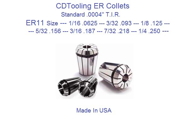 ER11 Collets Standard USA 1/16, 3/32, 1/8, 5/32, 3/16, 7/32, 1/4