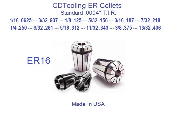 ER16 Collets Standard USA 1/16, 3/32, 1/8, 5/32, 3/16, 7/32, 1/4, 9/32, 5/16, 11/32, 3/8, 13/32