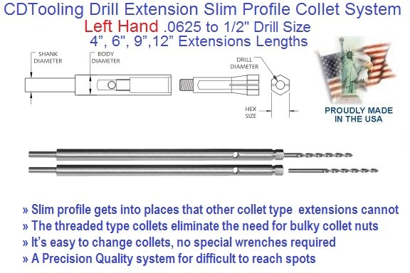 Drill Extension, Left Hand Drill Size, .0625 to .500 inch Drill Size,4 6 9 12 Inch Length