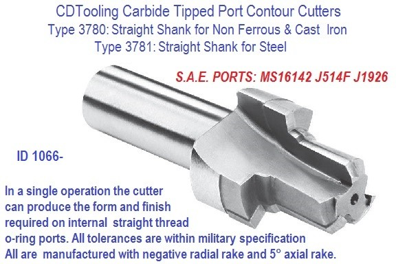 PORT CONTOUR CUTTERS Straight Shank Straight Shank S.A.E Ports MS16142  J514F  J1926 Non-Ferrous, Cast Iron 3780 3781 ID 1066-