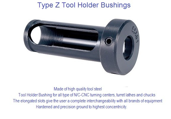 Tool Holder Bushing Style Type Z High Quality Tool Steel