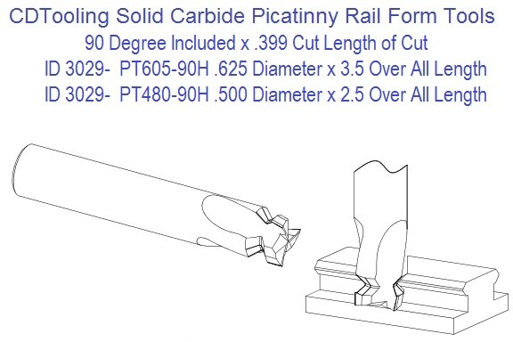 PT605-90H 5/8 and PT480-90H Solid Carbide Picatinny Rail Form Tools ID 3029-