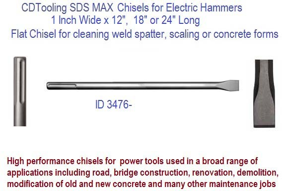 1 inch Flat Chisel x 12, 18, 24 Inch Long SDS Max for Power Rotary Hammer Drill ID 3476-