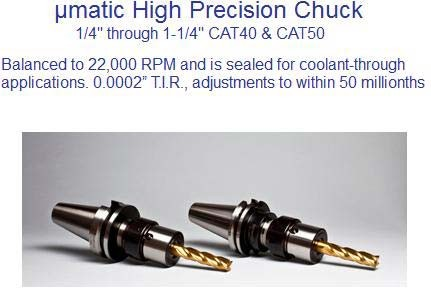 "'matic High precision Chuck CAT40 CAT50 1/2 thru 1-1/4"" T.I.R. within 50 millionths"