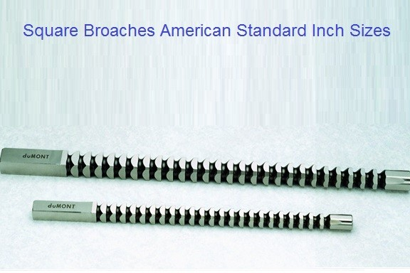 Broach Standard Square 1/8 5/32 3/16 1/4 9/32 5/16 11/32 3/8 13/32 7/16 15/32 1/2 9/16 5/8 11/16 3/4 7/8 1 Inch Sizes