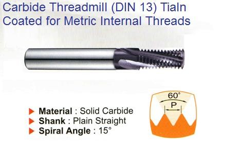 Carbide Thread Mills 60 Degree, Helical Flute, TiAlN coated for Metric Internal Threads DIN 13