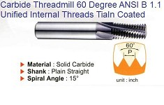 Solid Carbide Threadmills 60 Degree, Helical Flute, TiAlN coated for Unified Internal Threads (ANSI B 1.1)