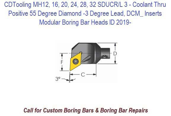MH12, 16, 20, 24, 28, 32  SDUCR/L 3- Modular Boring Bar Head Positive 55 Degree Diamond -3 Degree Lead, Coolant Thru, DCM_ Inserts ID 2019-
