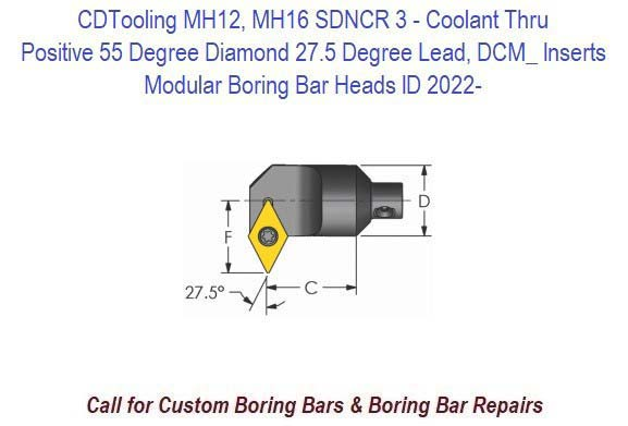 MH12, MH16 SDNCR 3- Modular Boring Bar Head Positive 55 Degree Diamond 27.5 Degree Lead, Coolant Thru, DCM_ Inserts ID 2022-