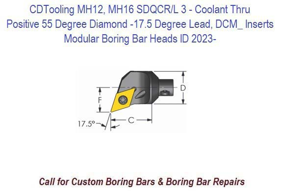 MH12, MH16 SDQCR/L 3- Modular Boring Bar Head Positive 55 Degree Diamond -17.5 Degree Lead, Coolant Thru, DCM_ Inserts ID 2023-