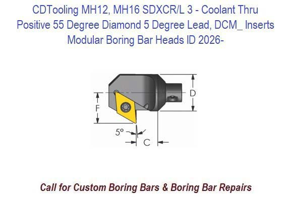 MH12, MH16  SDXCR/L 3 - Modular Boring Bar Head Positive 55 Degree Diamond 5 Degree Lead, Coolant Thru, DCM_ Inserts ID 2026-