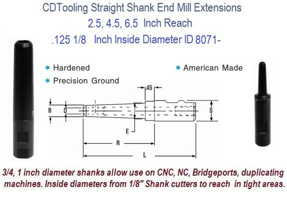 .125 1/8 Standard End Mill Extension Holders 2.5, 4.5, 6.5 Inch Long Reach ID 8071-