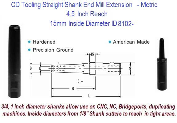 15mm Standard End Mill Extension Holder 4.5 Inch Long Reach ID 8102-