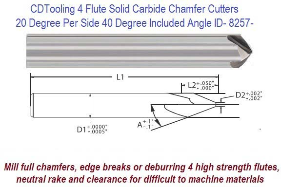 20 Degree per Side, 40 Degree Included Angle Solid Carbide 4 Flute Chamfer End Mill ID 8257-