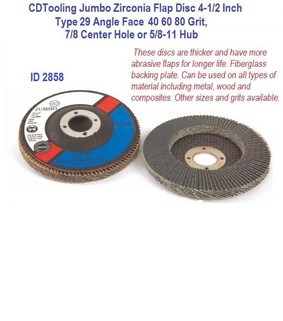 4-1//2 Inches Ziroconia Sanding Paper Flap Disc  60 GRIT 7//8 Arbor New 10-pc