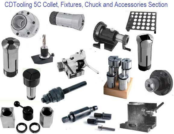 5C Chuck, Collet, Fixture and Accessories Section