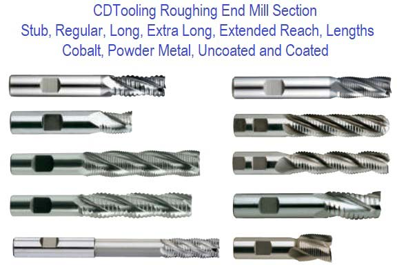 End Mills Roughing, Rougher, Shell Mills
