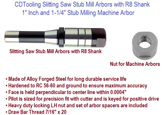 "Hardened R8 STUB MILLING ARBOR 1/""// SLITTING SAWS ARBOR For Bridgeport Machine"