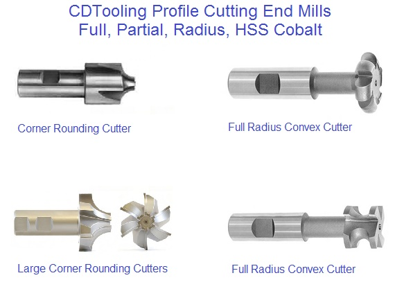 Profile Cutting End Mills and Radius Cutters