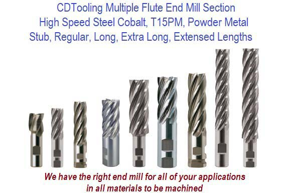 Multi Flute End Mills Finishing  Cut, HSS, HSCO Section