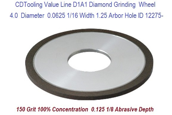 D1A1 4 Inch Diameter .0625 Width 1-1/4 Arbor Hole .125 Depth 150 Grit 100 Concentration Value Line ID 12275-