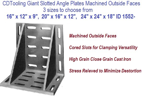 Giant Slotted Angle Plates Machined Outside Faces 3 sizes to choose from 16 x 12 x 9, 20 x 16 x 12, 24 x 24 x 18 Inch ID 1552-