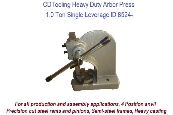 1 0 Ton Single Leverage Arbor Press Heavy Duty ID 8524-RK801-