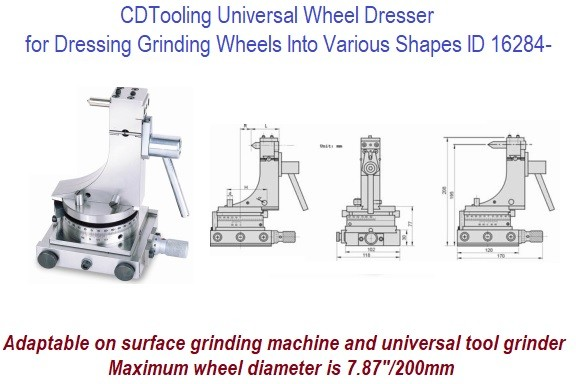 Universal Wheel Dresser for Dressing Grinding Wheels Into Various Shapes ID 16284-