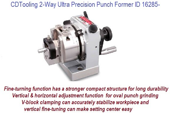 2 Way Ultra Precision Punch Former with Fine Turning Function ID 12686-